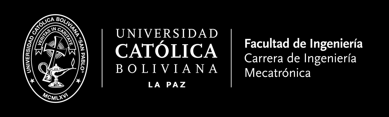 """Ingeniería Mecatrónica – Universidad Católica Boliviana """"San Pablo"""""""